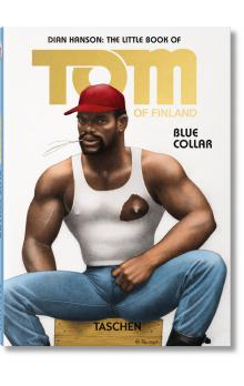 The Little Book of Tom: Blue Collar - Hanson Dian