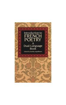 Introduction to French Poetry: A Dual-Language Book (Dover