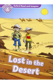 Oxford Read and Imagine Level 4: Lost in the Desert