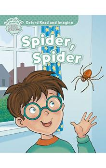Oxford Read and Imagine Level Starter: Spider, Spider