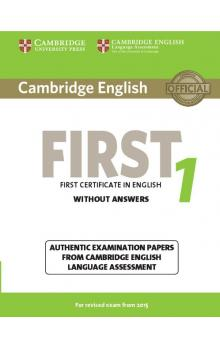 Cambridge English First 1 for Revised Exam from 2015 Student's Book without Answers -- Roz�i�uj�c� vzd�l�vac� materi�ly