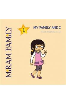 The Miram Family -- My family and I / Moje rodina a já