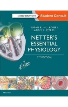 Netter&#39s Essential Physiology, 2nd Ed.