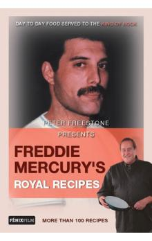 Freddie Mercurys Royal Recipes