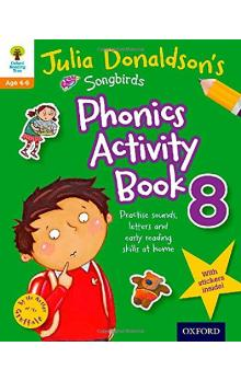 Oxford Reading Tree Songbirds: Julia Donaldson&#39s Songbirds Phonics Activity Book 8