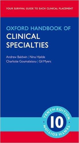 Oxford Handbook of Clinical Specialties, 10th Ed.