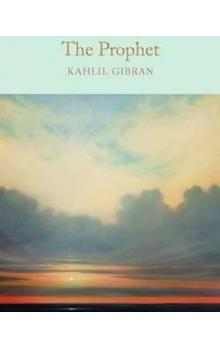 The Prophet (Macmillan Collector&#39s Library)