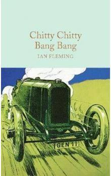 Chitty Chitty Bang Bang (Macmillan Collector&#39s Library)