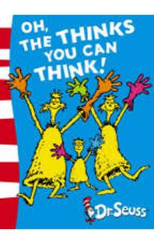 Oh, The Thinks You Can Think! (Dr. Seuss - Green Back Book)