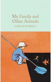 My Family and Other Animals (Macmillan Collector&#39s Library)