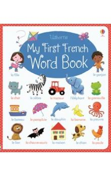 My First French Word Book - Brooks Felicity