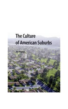 The Culture of American Suburbs