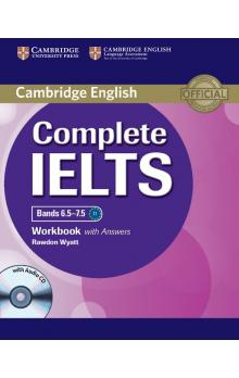 Complete IELTS Bands 6.5-7.5 Workbook with Answers with Audio CD -- Pracovní sešit