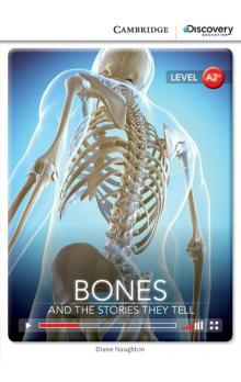 Bones: And the Stories They Tell Book with Online Access code -- Dopl�ky