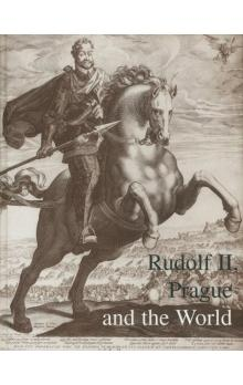 Rudolf II, Prague and the World