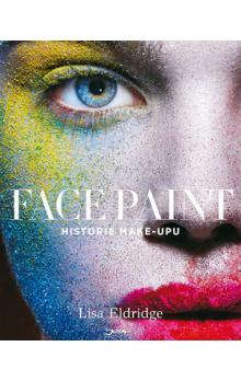 Face Paint -- Historie make-upu