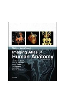 Weir & Abrahams&#39 Imaging Atlas of Human Anatomy, 5th Ed.