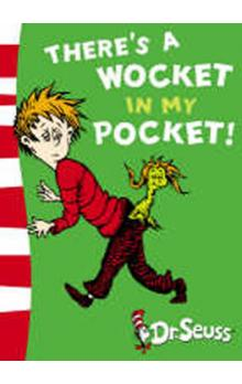 There&#39s A Wocket In My Pocket (Dr. Seuss - Blue Back Book)