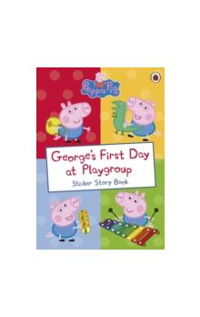 Peppa Pig: George&#39s First Day at Playgroup
