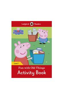 Peppa Pig: Fun with Old Things Activity Book (Ladybird