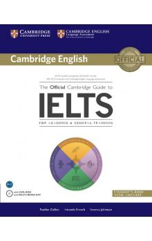 The Official Cambridge Guide to IELTS Student's Book with Answers with DVD ROM Učebnice The Official Cambridge Guide to IELTS is THE definitive guide to IELTS. It focuses on skills development and test taking strategy ... Pauline Cullen, Amanda F