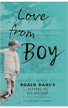 Love from Boy: Roald Dahl&#39s Letters to his Mother - Akce HB