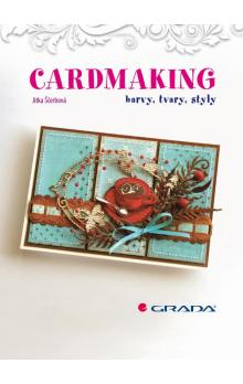 Cardmaking -- barvy, tvary, styly