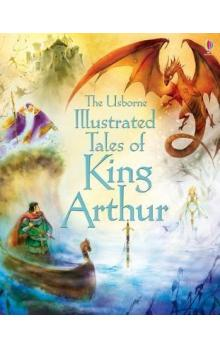 Illustrated Tales of King Arthur (Illustrated Story