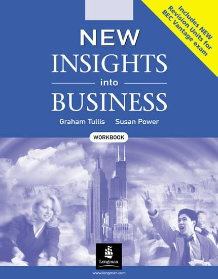 New Insights into Business Workbook - Tullis Graham , Power Susan