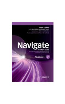 Navigate Advanced C1: Teacher&#39s Guide with Teacher&#39s Support and Resource Disc