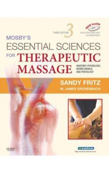 Mosby's Essential Science for Therapeutic Massage