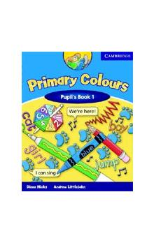 Primary Colours 1 Pupil&#39s Book