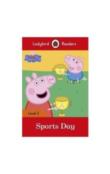Peppa Pig: Sports Day (Ladybird Readers Level 2)
