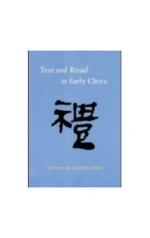 Text and Ritual in Early China