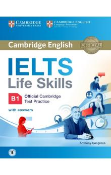 IELTS Life Skills Official Cambridge Test Practice B1 Student's Book with Answers and Audio    Učebnice