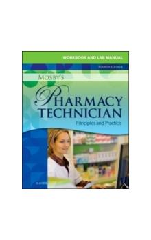 Workbook and Lab Manual for Mosby&#39s Pharmacy Technician