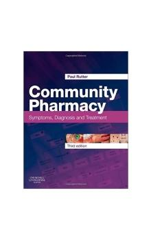 Community Pharmacy: Symptoms, Diagnosis and Treatment, 3rd