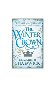The Winter Crown  (Eleanor of Aquitaine trilogy)