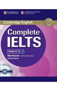 Complete IELTS Bands 6.5-7.5 Workbook without Answers with Audio CD -- Pracovn� se�it