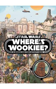 Star Wars: Where&#39s the Wookiee? Search and Find Book