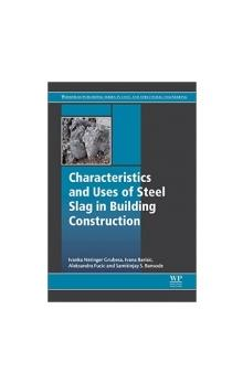 Characteristics and Uses of Steel Slag in Building