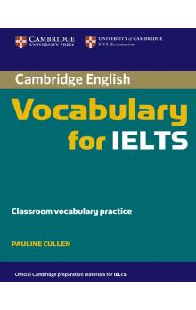 Cambridge Vocabulary for IELTS without Answers -- Učebnice