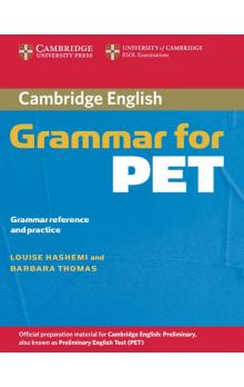 Cambridge Grammar for PET without Answers -- U�ebnice