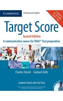 Target Score Student's Book with Audio CDs (2), Test booklet with Audio CD and Answer Key -- Učebnice