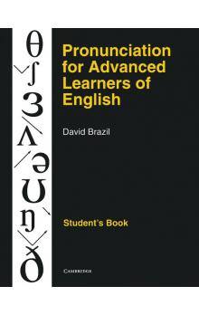 Pronunciation for Advanced Learners of English Student's book -- U�ebnice