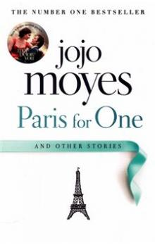 Paris for One and Other Stories - Moyes Jojo