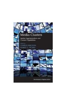 Media Clusters: Spatial Agglomeration and Content