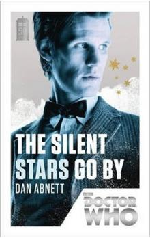 Doctor Who: The Silent Stars Go by 50th Anniversary Edition - Abnett Dan