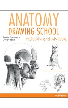 Anatomy Drawing School: Human and Animal