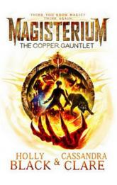 Magisterium - The Copper Gauntlet